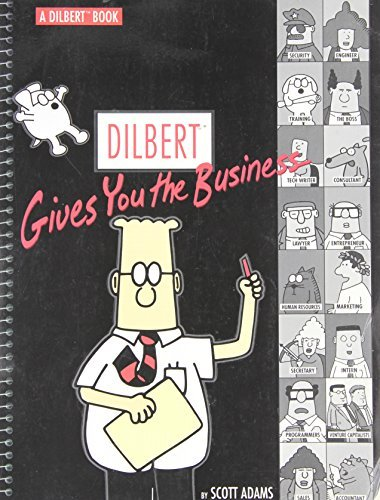 Dilbert Gives You The Business by Adams, Scott (1999) Paperback