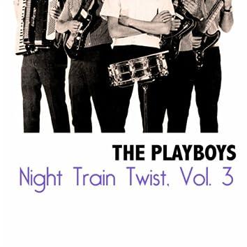 Night Train Twist, Vol. 3