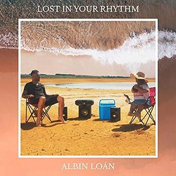Lost in Your Rhythm