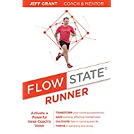 Flow State Runner: Activate a Powerful Inner Coach's Voice