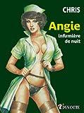 Angie; infirmière de nuit (OUTRAGE)