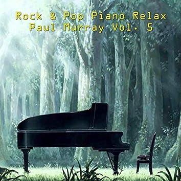 Rock & Pop Piano Relax, Vol. 5