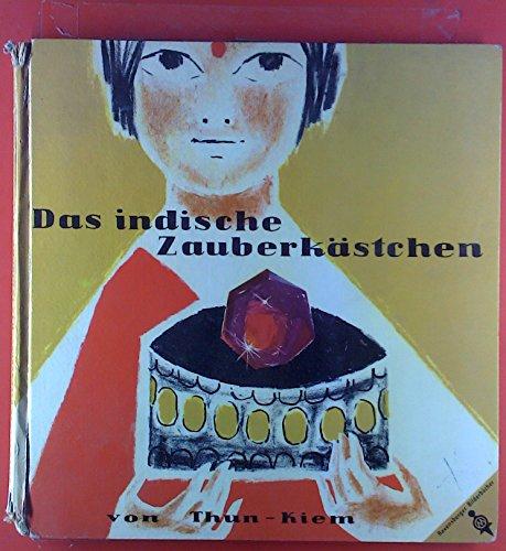 Das indische Zauberkästchen. Roderich Thun. Gemalt von Edith Kiem, Ravensburger Bilderbücher