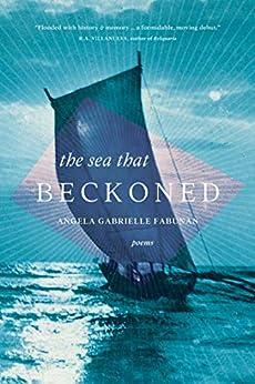 The Sea That Beckoned by [Angela Gabrielle Fabunan]