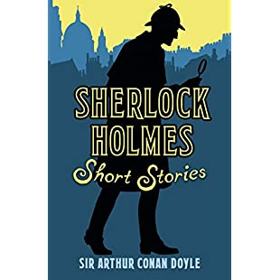 Sherlock Holmes Short Stories (Classic Short Stories):Deepld