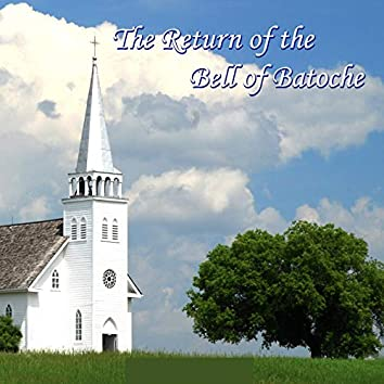 The Return of the Bell of Batoche