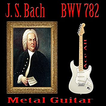 BWV 782
