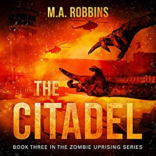 The Citadel: Book Three in the Zombie Uprising Series cover art