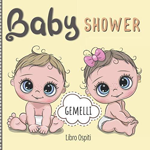 Baby Shower: Libro Ospiti per Gemelli (Bimbo & Bimba) | Pagine eleganti con Consigli, Messaggi e Dediche per i neo Genitori. Idea Regalo Originale | Baby Shower Guest Book