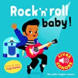 Rock'n'roll Baby! 6 ChanSons, 6 Images, 6 Puces (Livre Sonore- Dès 1 an