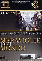Meraviglie Del Mondo #01 - Palazzi E Citta' Dell'Antica Cina [Italian Edition]