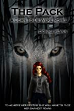 The Pack (Born to be Were series Book 1)