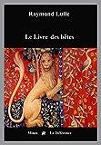 Le Livre des bêtes - La Différence - 28/02/2002