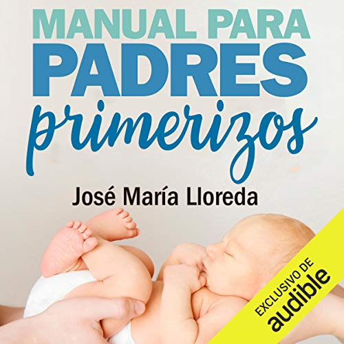 Manual para padres primerizos [Handbook for New Fathers] Titelbild