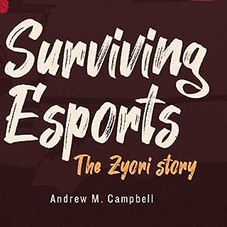 Surviving Esports: The Zyori Story cover art