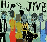 Hip to the Jive - Various Artists