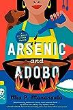 Arsenic And Adobo: 1 (Tita Rosie's Kitchen Mysteries)