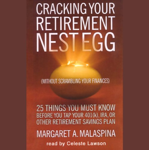 Cracking Your Retirement Nest Egg audiobook cover art