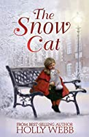 The Snow Cat (Winter Animal Stories)
