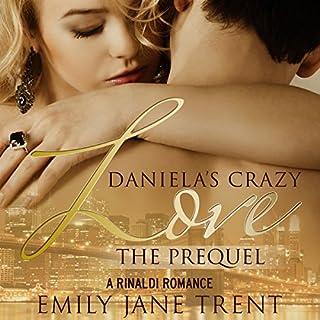 Daniela's Crazy Love: The Prequel audiobook cover art