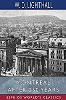 Montreal After 250 Years (Esprios Classics)