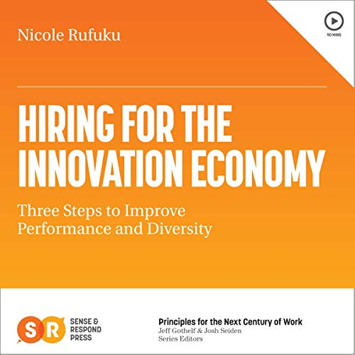 Hiring for the Innovation Economy audiobook cover art