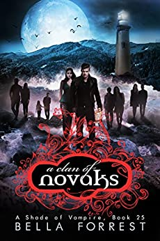 A Shade of Vampire 25: A Clan of Novaks by [Bella Forrest]
