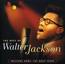 walter jackson welcome home