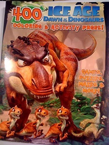 autentico en linea Huge 400 page page page Ice Age Dawn of the Dinosaurs Colouring and Activity Pages Book Includes Games, Puzzles, Mazes and More  ventas de salida