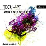 Tech-Art, Vol. 6 - Artificial Tech House Beats