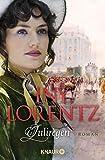 Iny Lorentz: Juliregen