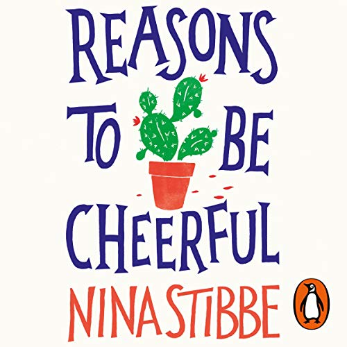 Reasons to Be Cheerful audiobook cover art