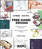 Free Hand Design: Prodotti, giocattoli, gioielli, veicoli, arredi - Products, Toys, Jewels, Vehicles, Furnitures. Italiano - English (Italian Edition)