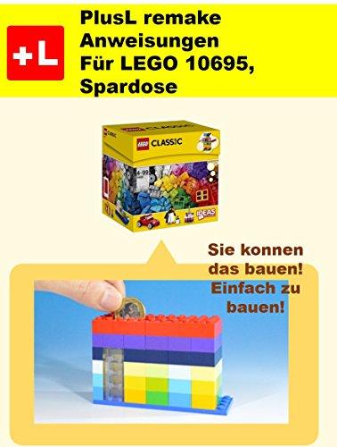 PlusL remake Anweisungen Für LEGO 10695,Spardose: Sie konnen die Spardose aus Ihren eigenen Steinen zu bauen!