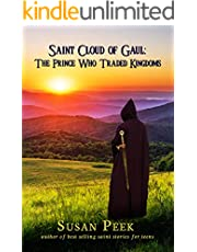Saint Cloud of Gaul, The Prince Who Traded Kingdoms