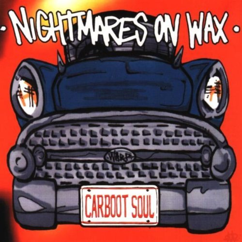 Car Boot Soul By Nightmares on Wax (1999-04-12)