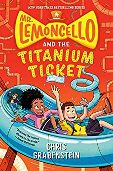 Mr. Lemoncello and the Titanium Ticket (Mr. Lemoncello's Library) by [Chris Grabenstein]