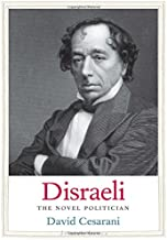 Disraeli: The Novel Politician (Jewish Lives)