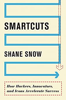 Smartcuts: The Breakthrough Power of Lateral Thinking by [Shane Snow]