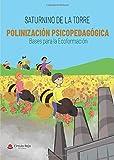 Polinización Psicopedagógica. Bases para la Ecoformación