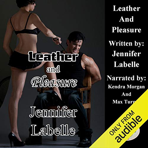 Leather and Pleasure audiobook cover art