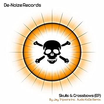 Skulls & Crossbows EP