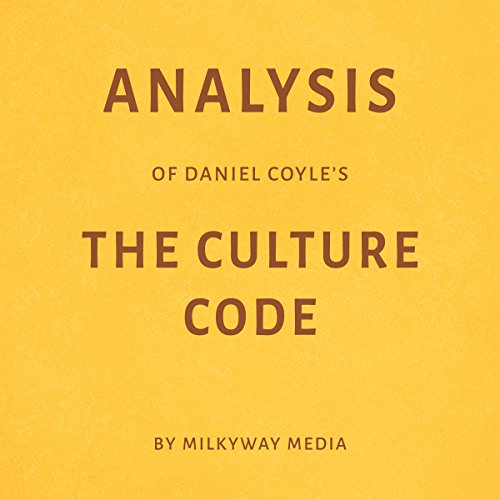Analysis of Daniel Coyle's The Culture Code Titelbild