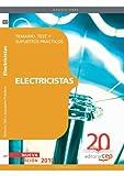 Electricistas. Temario, Test y Supuestos Prácticos (Colección 102)