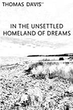 In the Unsettled Homeland of Dreams