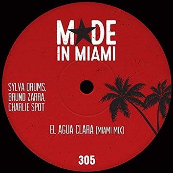 El Agua Clara (Miami Mix)