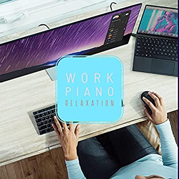 Work Piano Relaxation