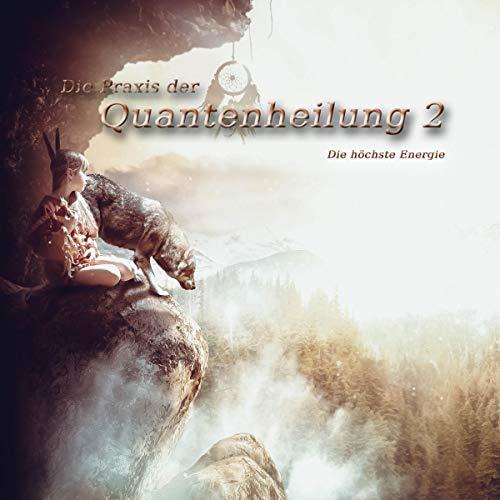 Die Praxis der Quantenheilung 2 Titelbild