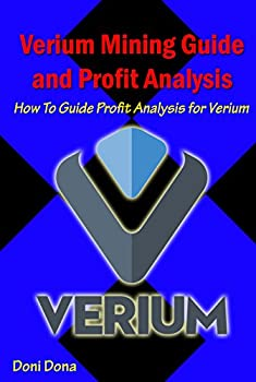Verium Mining Guide and Profit Analysis  How To Guide Profit Analysis for Verium