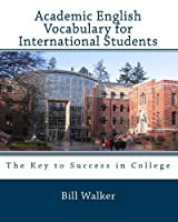 Academic English Vocabulary for International Students: The Key to Sucess in College